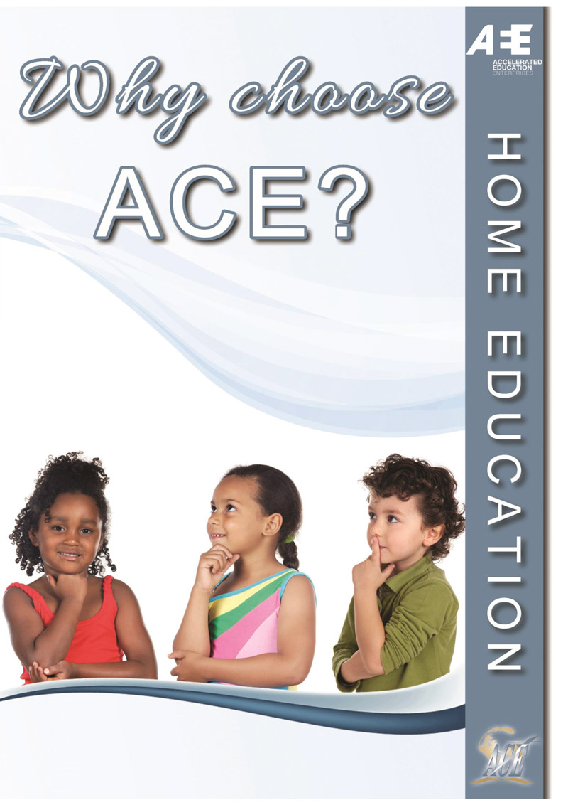 Why choose ACE?